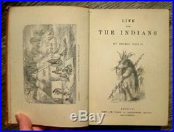 AMERICAN INDIAN BOOK ILLUSTRATED 1893 Catlin SCALPING War SIOUX OLD WEST ANTIQUE